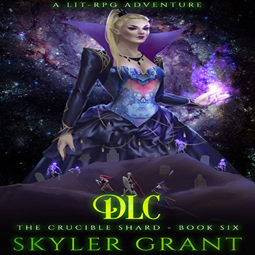 DLC: The Crucible Shard, Book 6 audiobook cover art