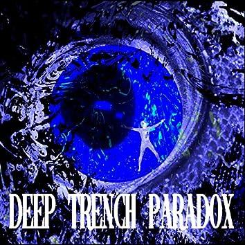 Deep Trench Paradox
