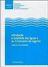 Introdução à Qualidade das águas e ao Tratamento de Esgotos