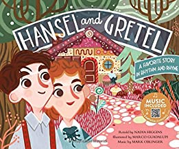Hansel and Gretel: A Favorite Story in Rhythm and Rhyme (Fairy Tale Tunes)