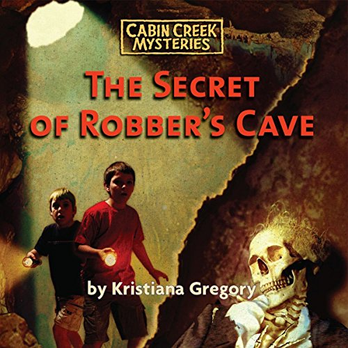 The Secret of Robber's Cave audiobook cover art