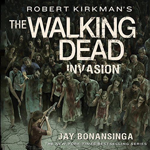 Robert Kirkman's The Walking Dead: Invasion audiobook cover art