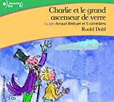 Charlie et le grand ascenseur de verre - Gallimard Jeunesse - 08/02/2007