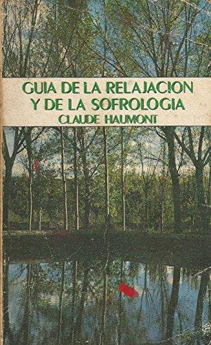 Guia de Relajación y Sofrología