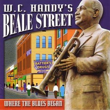 W.C. Handy's Beale Street:  Where The Blues Began