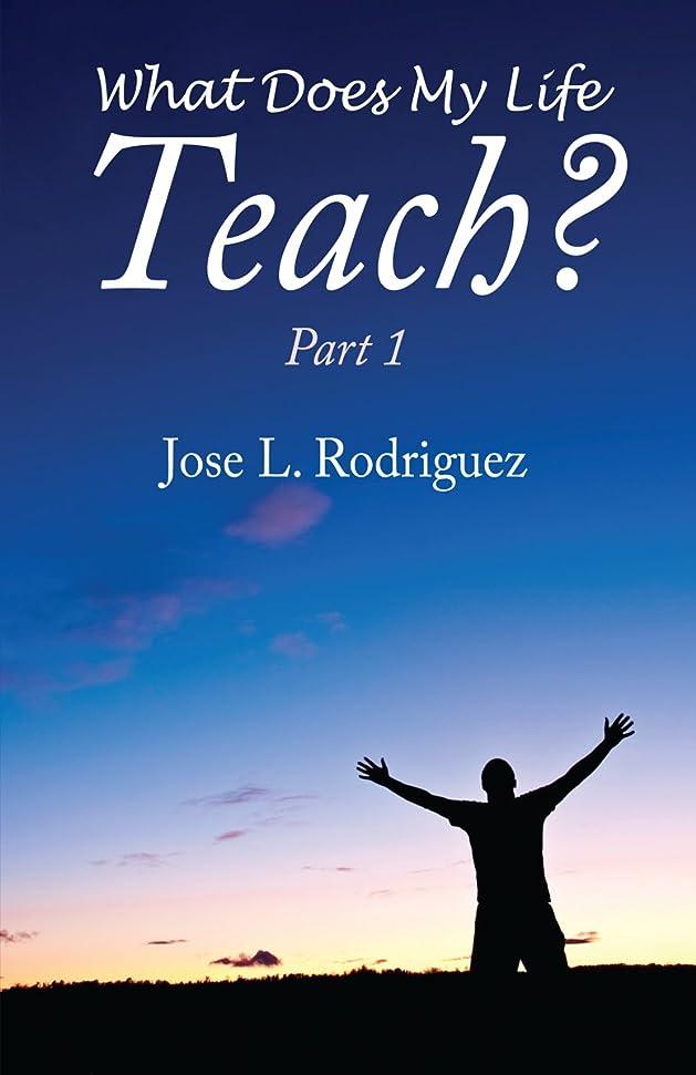 矛盾追放一元化するWhat Does My Life Teach? Part 1 (English Edition)