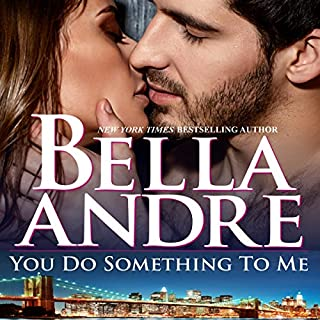 You Do Something To Me (New York Sullivans #3) (The Sullivans Book 17) cover art