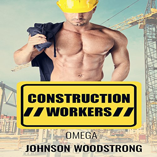 Omega: Construction Workers audiobook cover art