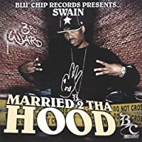 Married 2 Tha Hood
