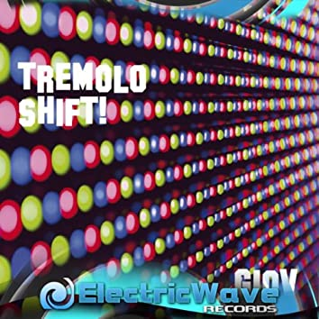 Tremolo Shift