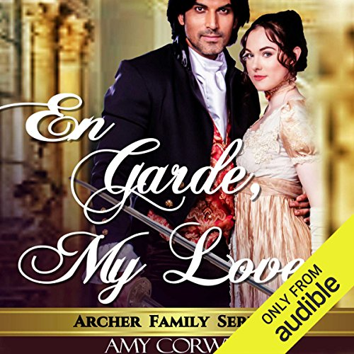 En Garde My Love                   By:                                                                                                                                 Amy Corwin                               Narrated by:                                                                                                                                 Ruth Urquhart                      Length: 8 hrs and 27 mins     60 ratings     Overall 4.3