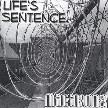 Life's Sentence.