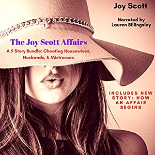 The Joy Scott Affairs: A 5 Story Bundle: Cheating Housewives, Husbands, & Mistresses (An Affair With) audiobook cover art