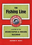 The Fishing Line: A History of the...