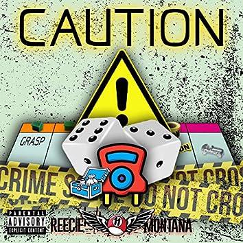 Caution (Intro)