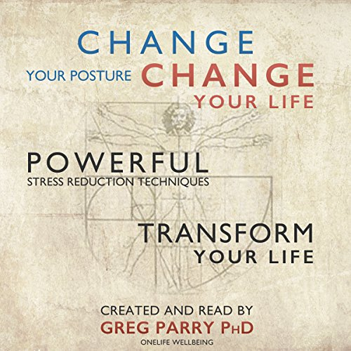 Change Your Posture Change Your Life  audiobook cover art