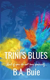 Trini's Blues: And if you do not love yourself...