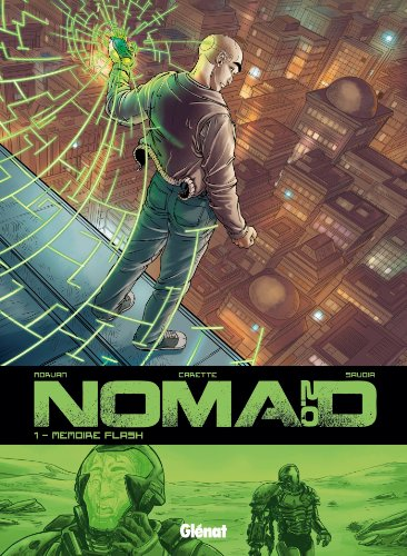Nomad 2.0 - Tome 01: Mémoire Flash