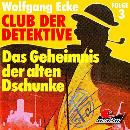 Das Geheimnis der alten Dschunke audiobook cover art