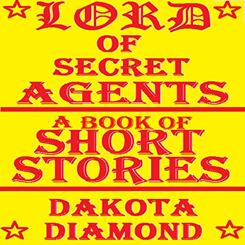 Lord of Secret Agents audiobook cover art