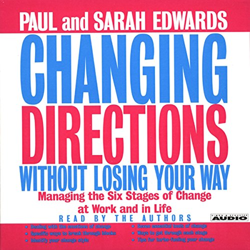 Changing Directions Without Losing Your Way audiobook cover art