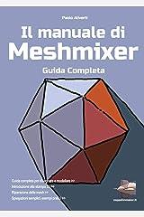 Il manuale di Meshmixer Paperback