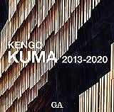 隈研吾作品集 2013-2020―KENGO KUMA 2013-2020