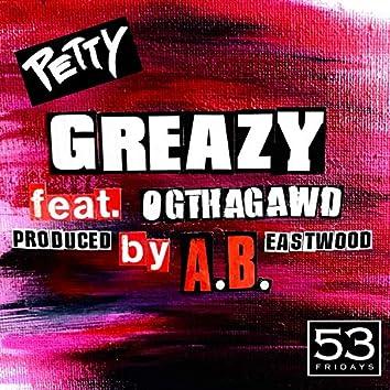 Greazy (feat. OGTHAGAWD)