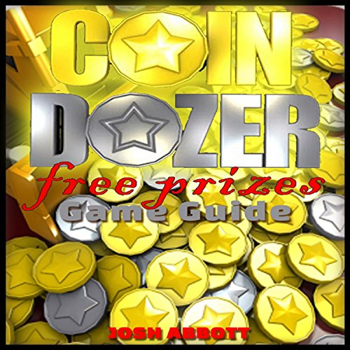 Coin Dozer Free Prizes! Game Guide audiobook cover art