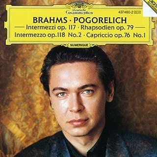 Brahms: Intermezzi Op. 117 / Rhapsodies Op. 79 / Intermezzo Op. 118 No. 2 / Capriccio Op 76 No. 1 `