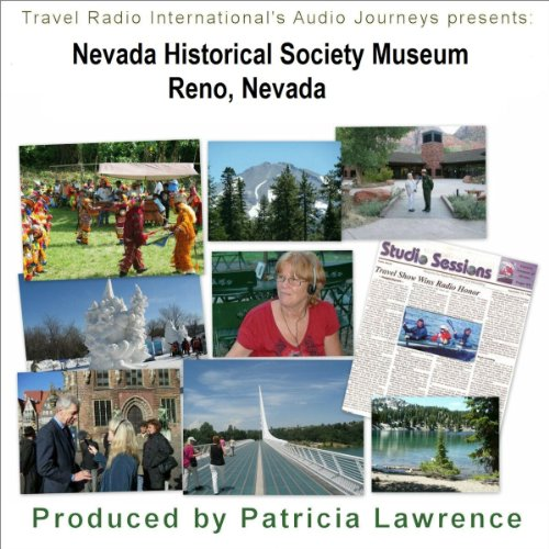 Audio Journeys: Nevada Historical Society Museum Reno, Nevada audiobook cover art