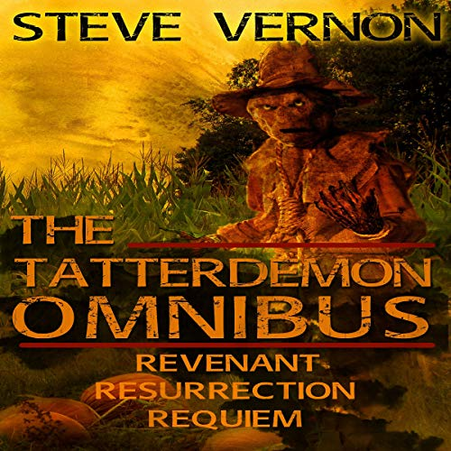 The Tatterdemon Omnibus     All Three Books of the Tatterdemon Trilogy in One Collection              By:                                                                                                                                 Steve Vernon                               Narrated by:                                                                                                                                 Rick Gregory                      Length: 9 hrs and 38 mins     16 ratings     Overall 4.5