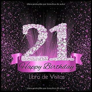21 Happy Birthday Libro de Visitas: Libro de Firmas Evento Fiesta Rosa Negra I Encuadernación de Diamantes Elegante I Dese...