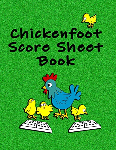Chickenfoot Score Sheet Book: 100 double-sided pages of score sheets for Chickenfoot Dominoes
