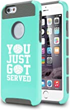 for Apple iPhone 6 6s Shockproof Impact Hard Case Cover You Just Got Served Volleyball (Teal)