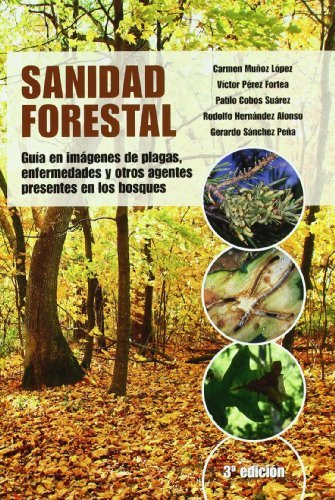 Sanidad forestal (Patología Vegetal)