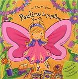 PAULINE LE PAPILLON
