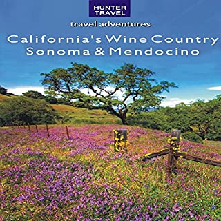 California's Wine Country: Sonoma & Mendocino audiobook cover art