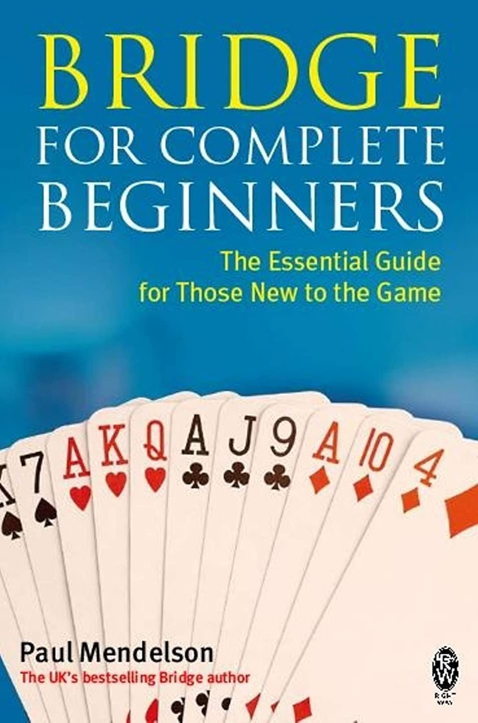 ビット肉屋救援Bridge for Complete Beginners (English Edition)