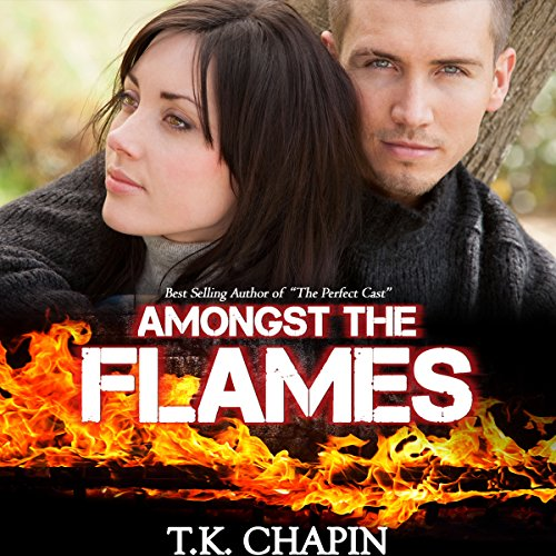 Amongst the Flames: A Contemporary Christian Romance audiobook cover art