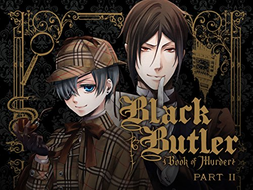 Black Butler: Book of Murder - Part 2