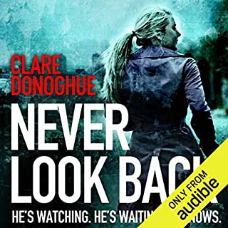 Never Look Back     DI Mike Lockyer, Book 1              By:                                                                                                                                 Clare Donoghue                               Narrated by:                                                                                                                                 Karl Prekopp,                                                                                        Imogen Church                      Length: 8 hrs and 50 mins     85 ratings     Overall 4.0