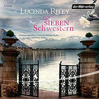 Die sieben Schwestern     Die sieben Schwestern 1              By:                                                                                                                                 Lucinda Riley                               Narrated by:                                                                                                                                 Oliver Siebeck,                                                                                        Simone Kabst,                                                                                        Sinja Dieks                      Length: 9 hrs and 31 mins     1 rating     Overall 5.0