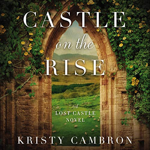 Castle on the Rise audiobook cover art