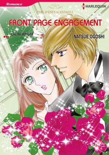 Front Page Engagement: Harlequin comics (Park Avenue Scandals Book 2) (English Edition)