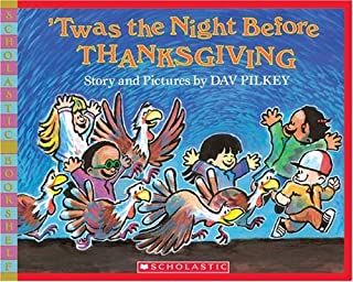 'Twas the Night Before Thanksgiving (Scholastic Bookshelf)
