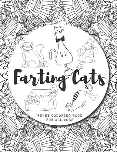 Farting Cats Coloring Book Funny Feline Farting Animals Coloring Book For Cat Lovers Of All product image