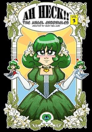 Ah Heck!! The Angel Chronicles