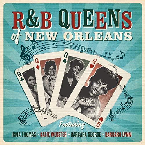 R&B Queens Of New Orleans - Featuring Irma Thomas, Katie Webster, Barbara George & Barbara Lynn