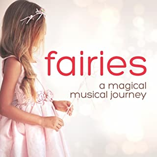 Fairies: A Magical Musical Journey
